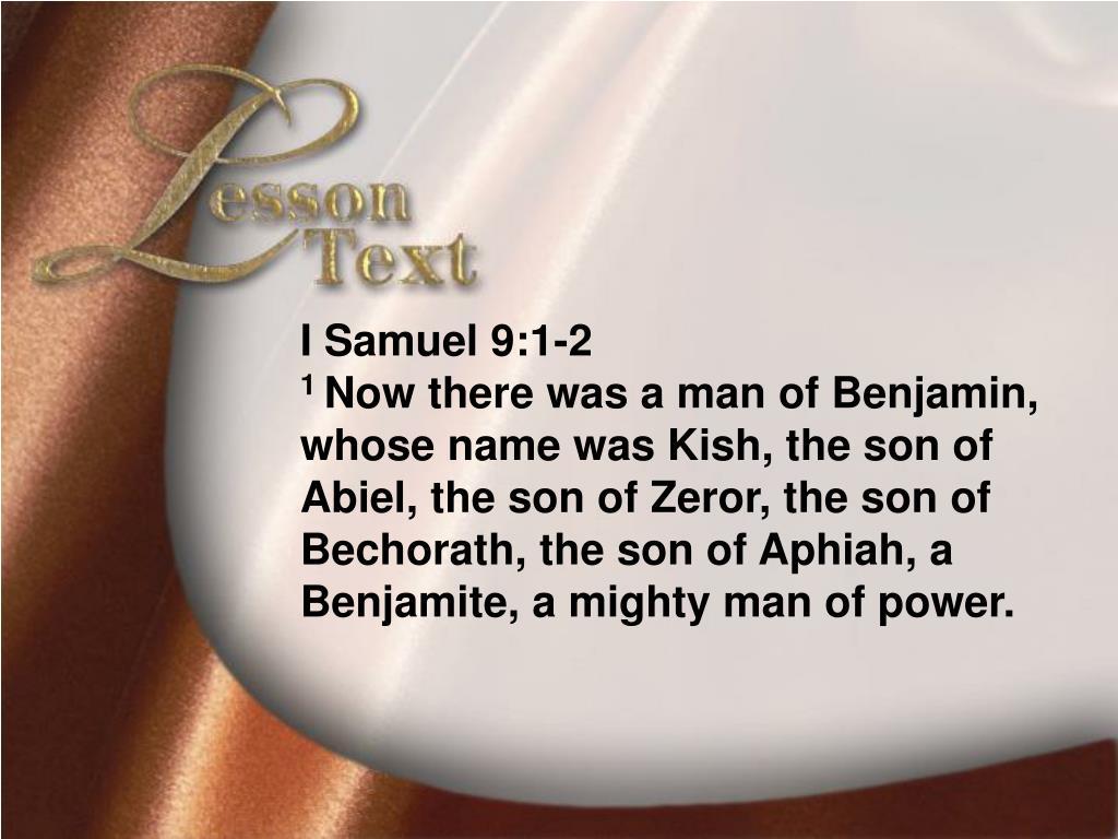 Lesson Text—I Samuel 9:1-2