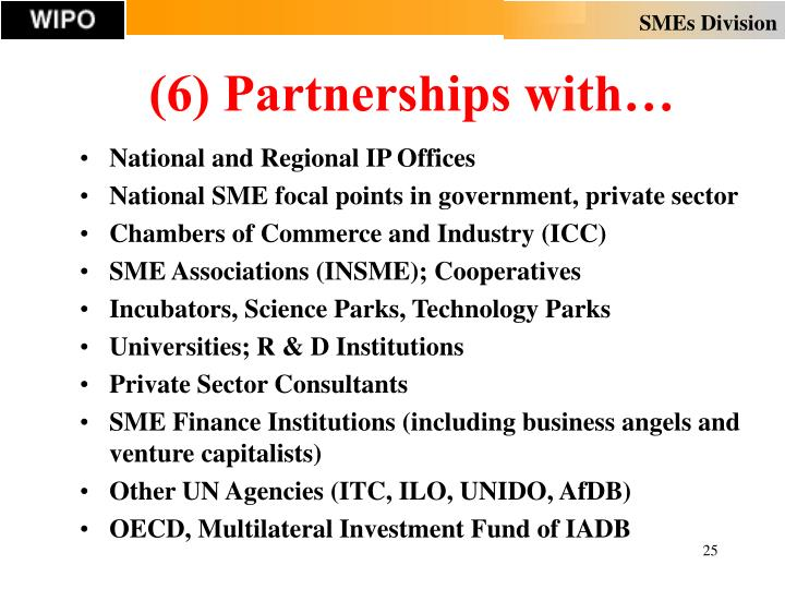 (6) Partnerships with…