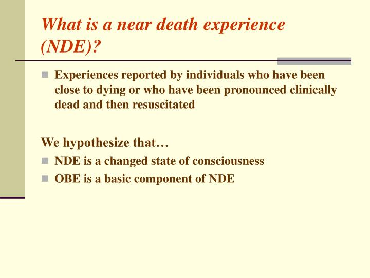 What is a near death experience nde