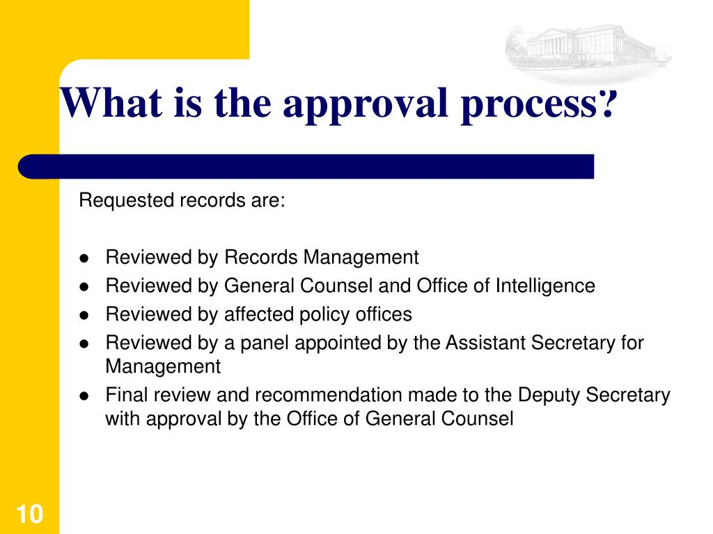 What is the approval process?