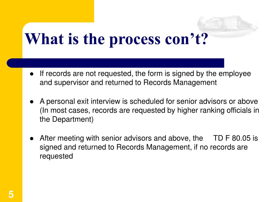 What is the process con't?