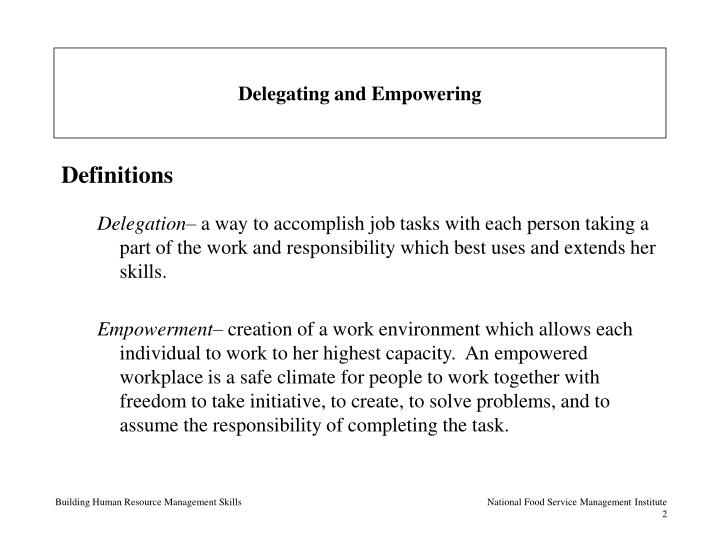 Delegating and empowering2