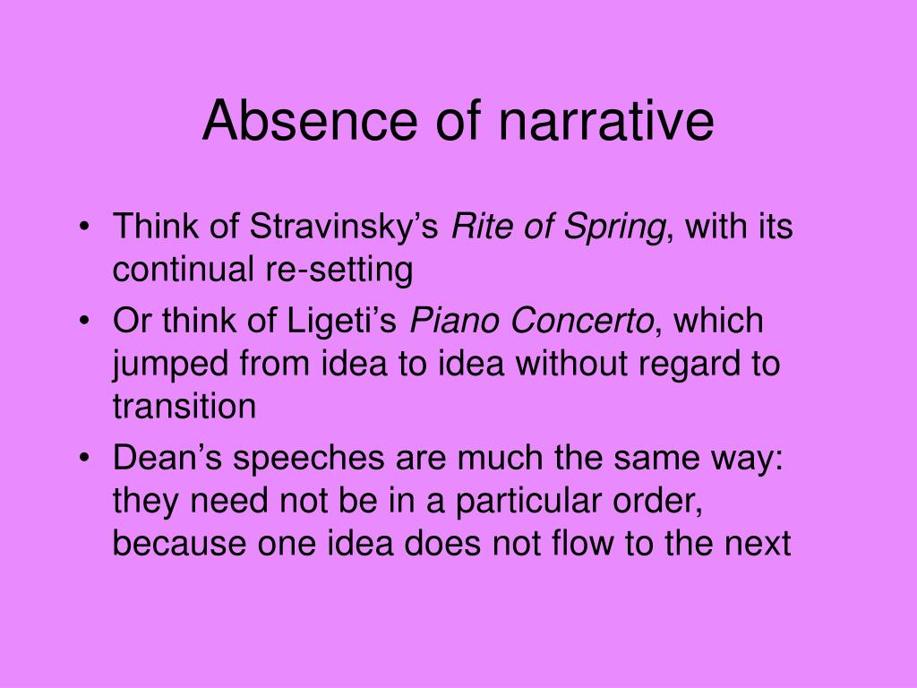 Absence of narrative