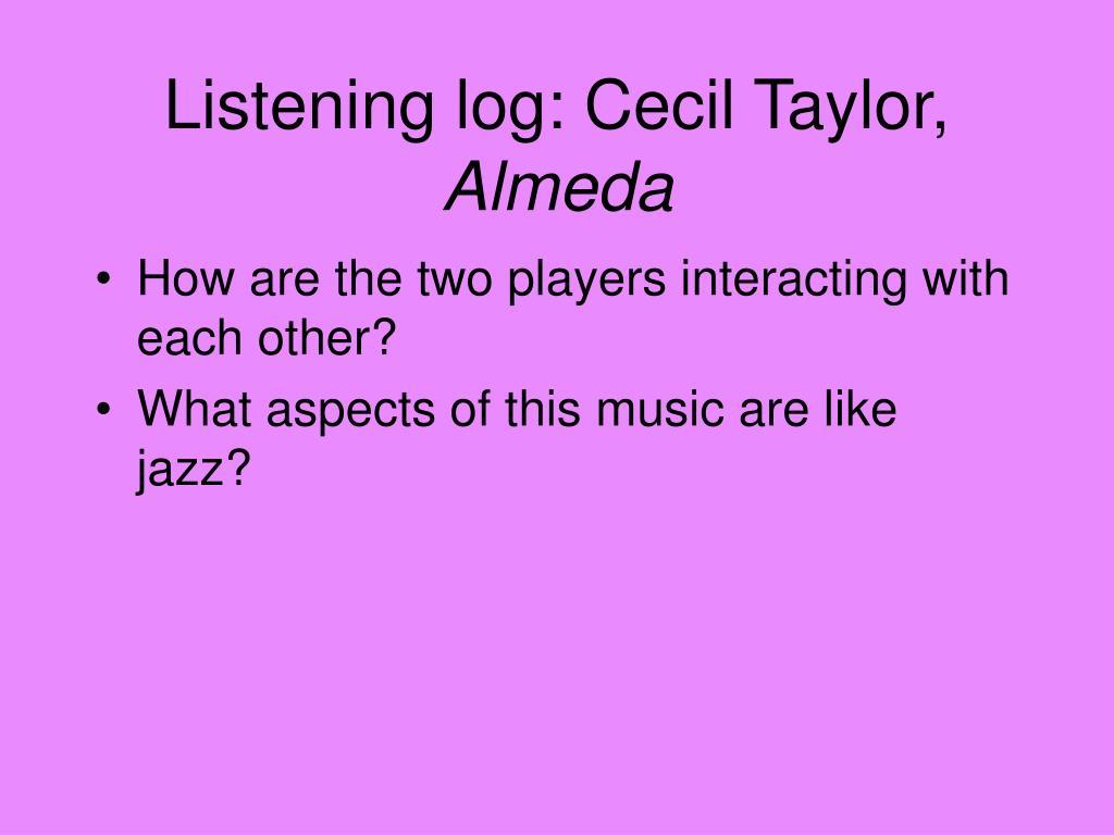 Listening log: Cecil Taylor,