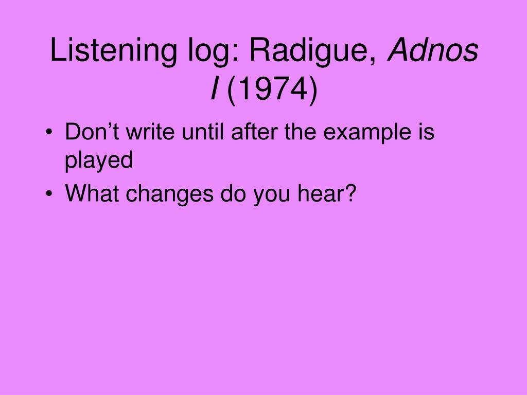 Listening log: Radigue,