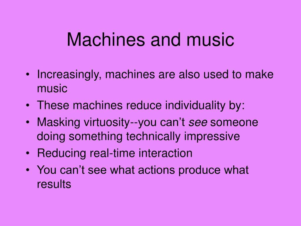 Machines and music