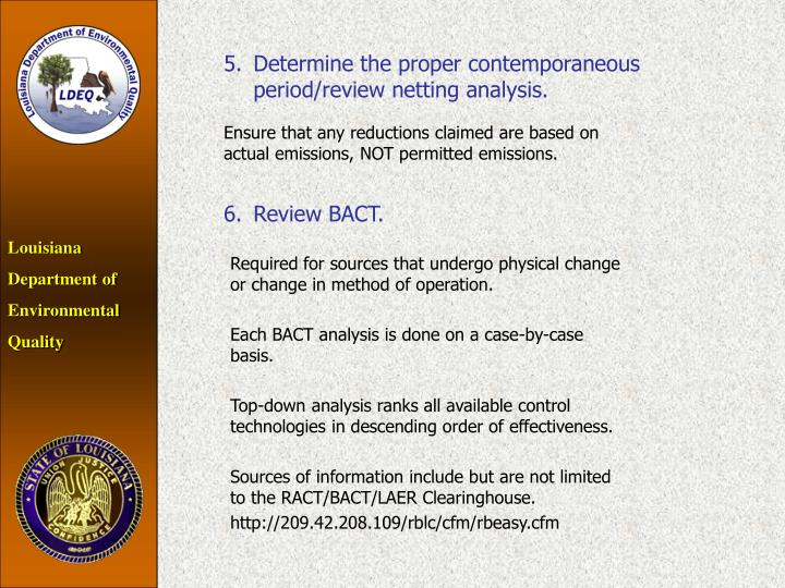 5.Determine the proper contemporaneous period/review netting analysis.