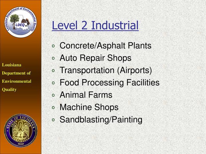 Level 2 Industrial