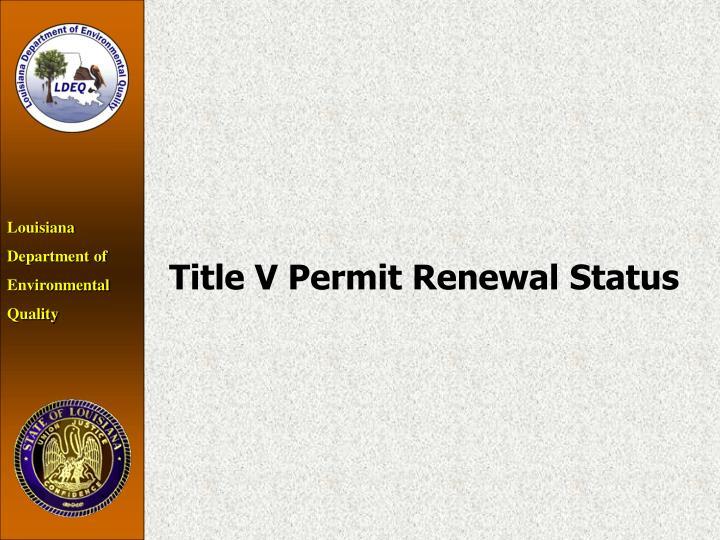 Title V Permit Renewal Status