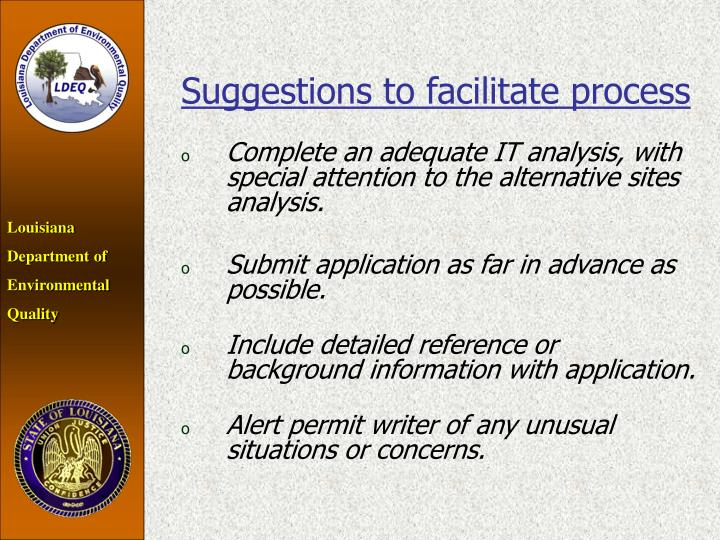 Suggestions to facilitate process