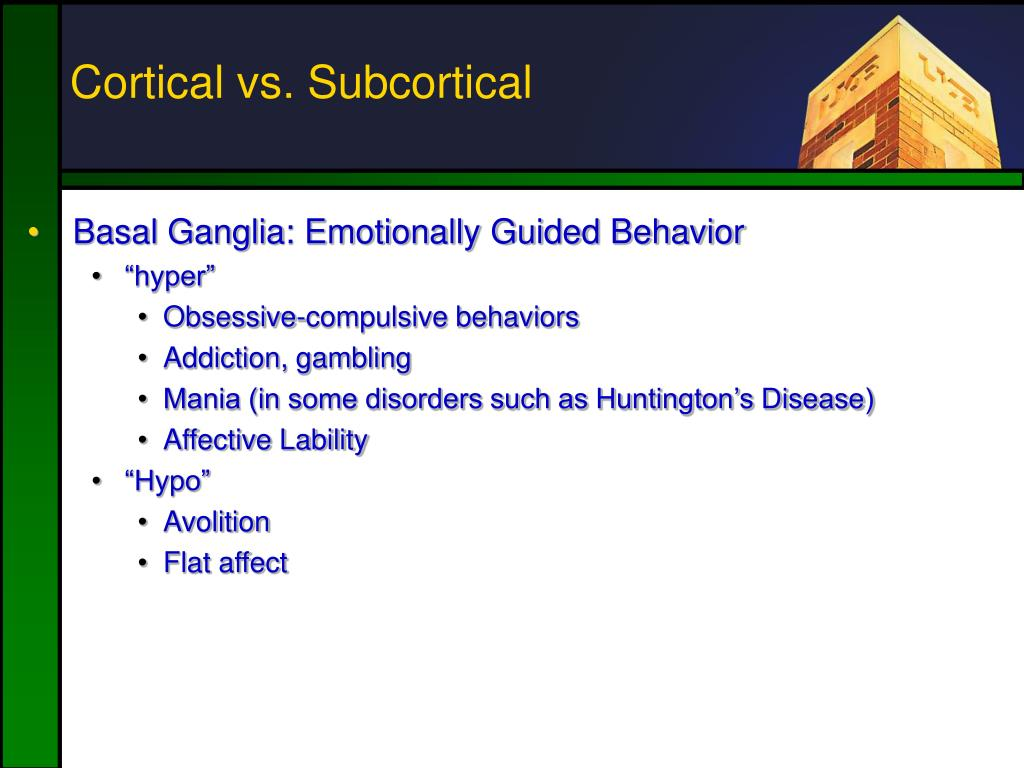 Cortical vs. Subcortical