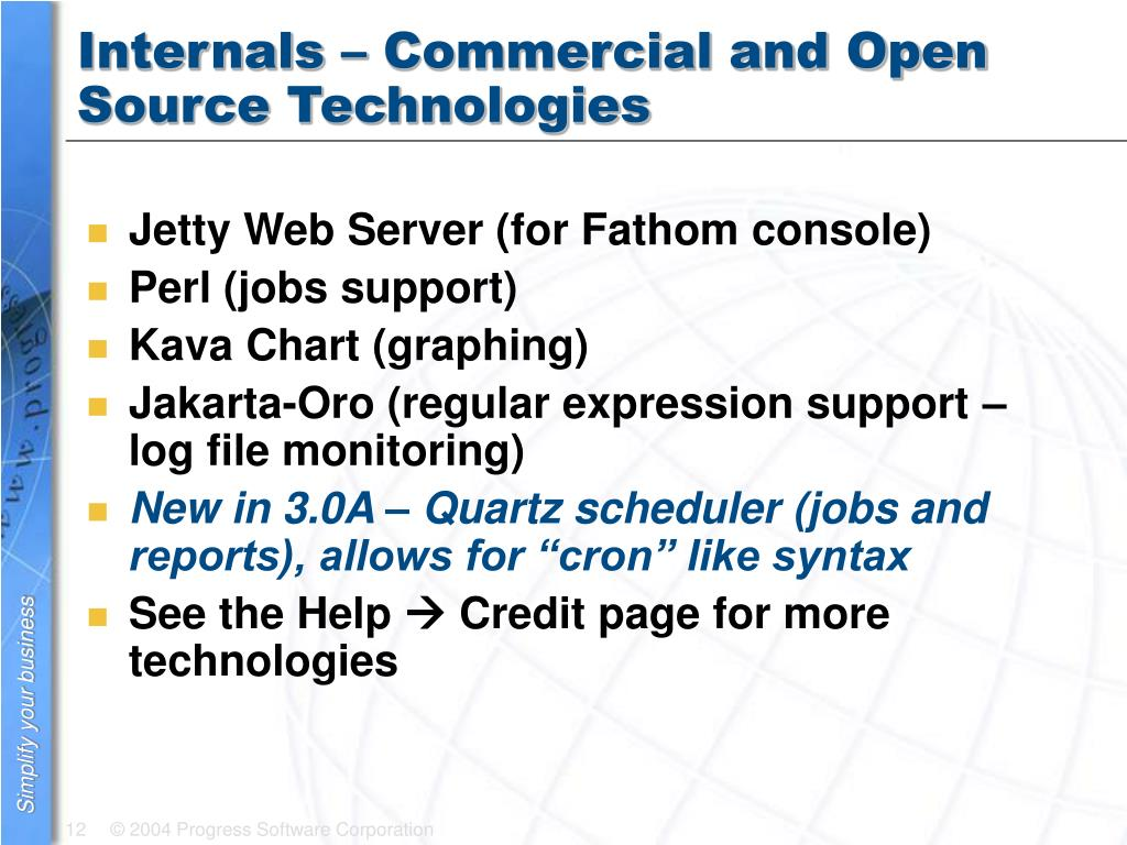 Internals – Commercial and Open Source Technologies