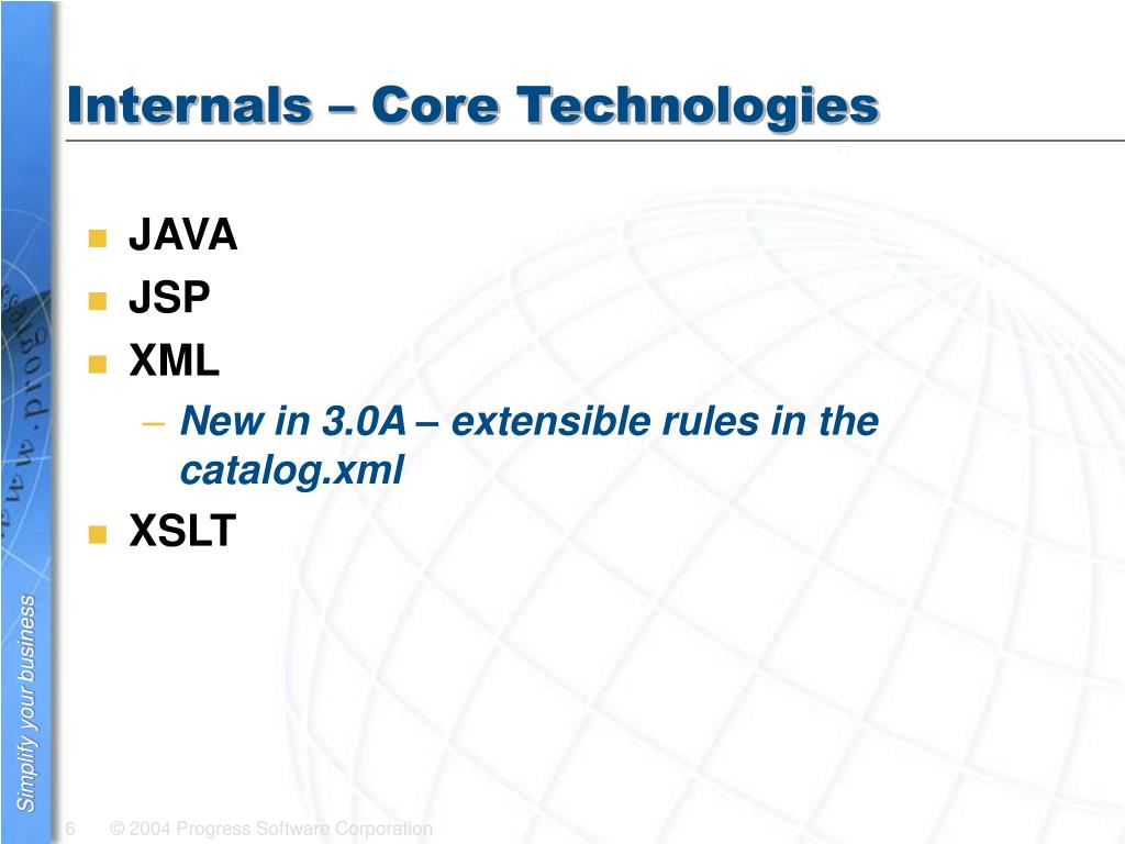 Internals – Core Technologies