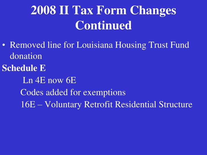 2008 II Tax Form Changes