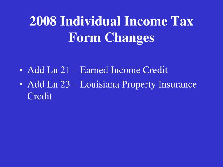 2008 Individual Income Tax Form Changes