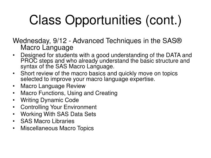 Class Opportunities (cont.)