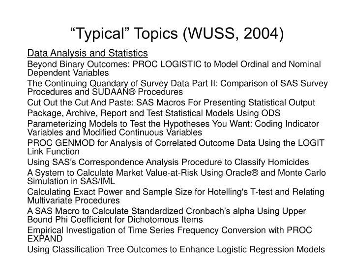 """Typical"" Topics (WUSS, 2004)"