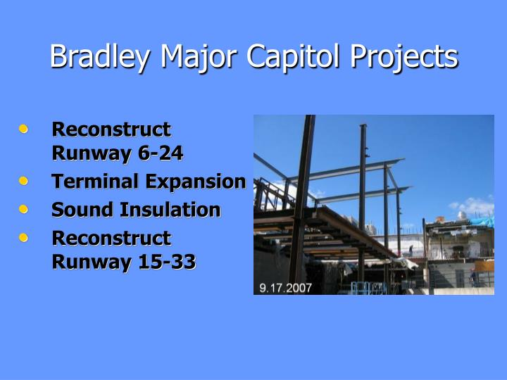 Bradley Major Capitol Projects