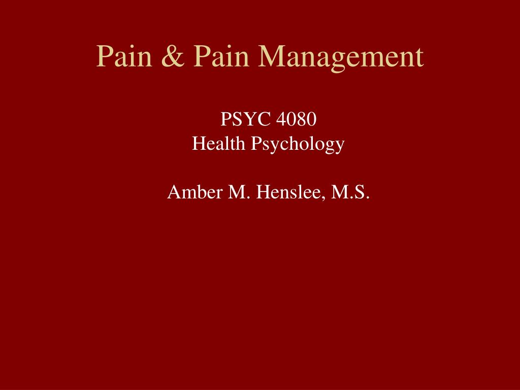Pain & Pain Management