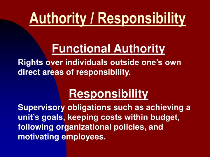 Authority / Responsibility