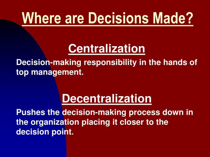 Where are Decisions Made?