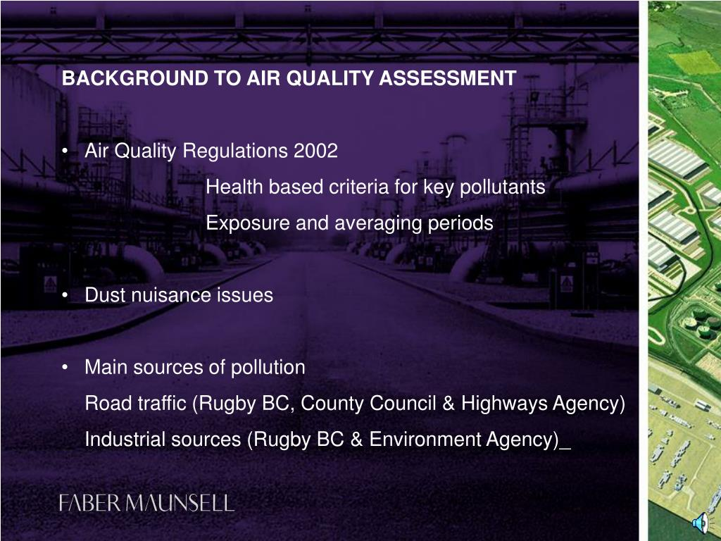 BACKGROUND TO AIR QUALITY ASSESSMENT