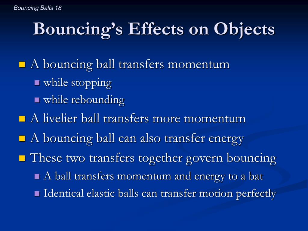 Bouncing's Effects on Objects