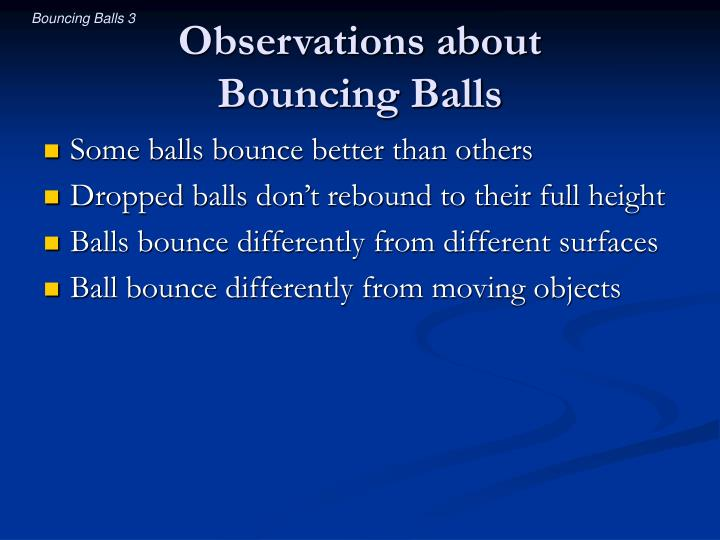 Observations about bouncing balls