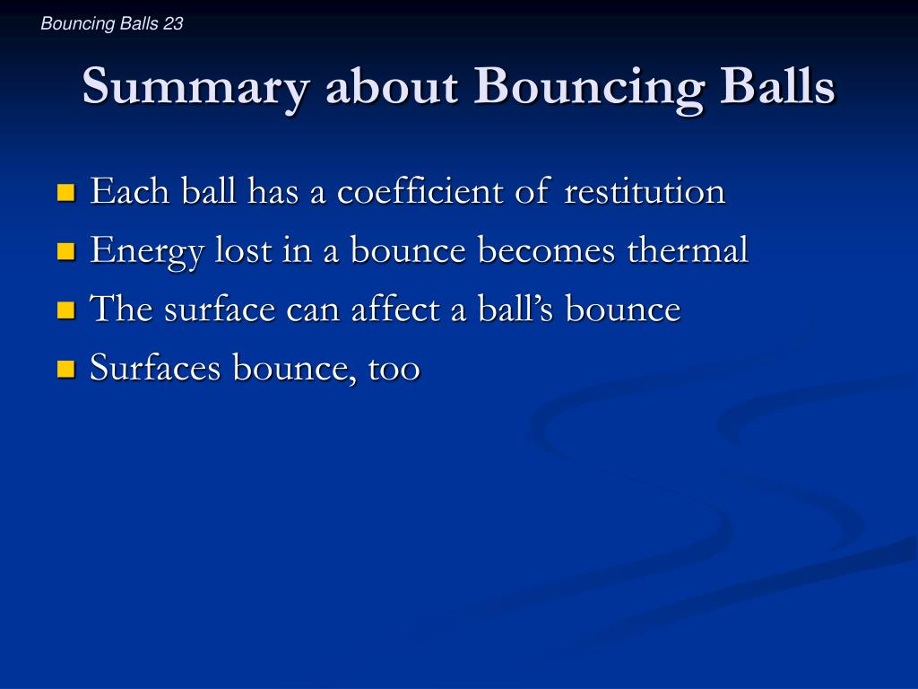 Summary about Bouncing Balls