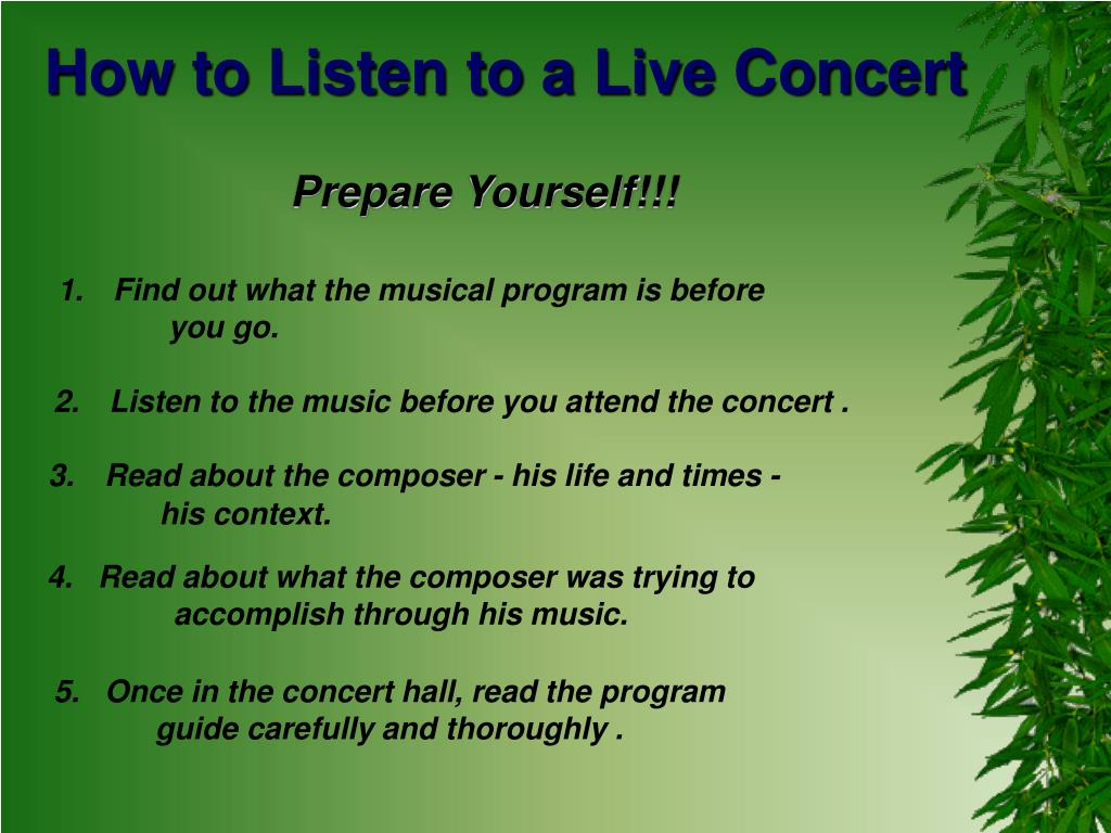 How to Listen to a Live Concert
