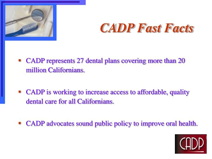 CADP Fast Facts