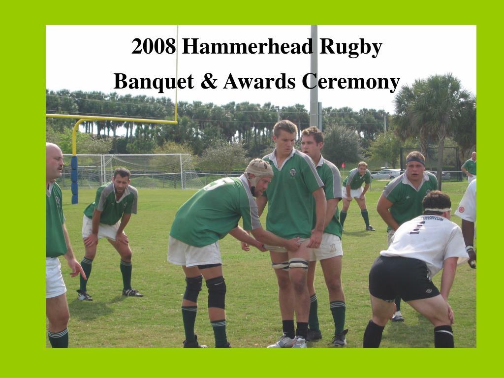 2008 Hammerhead Rugby