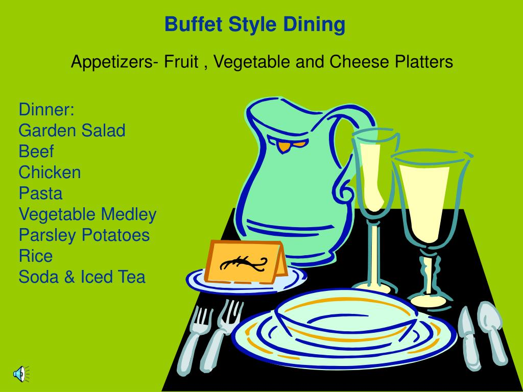 Buffet Style Dining