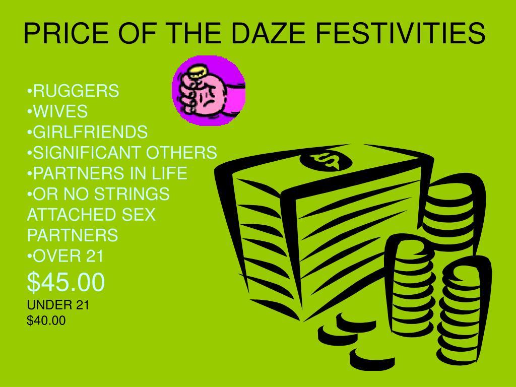 PRICE OF THE DAZE FESTIVITIES