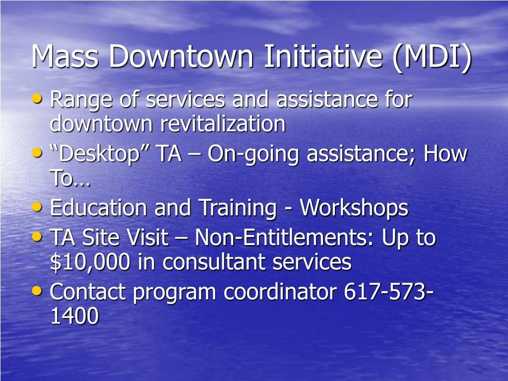 Mass Downtown Initiative (MDI)