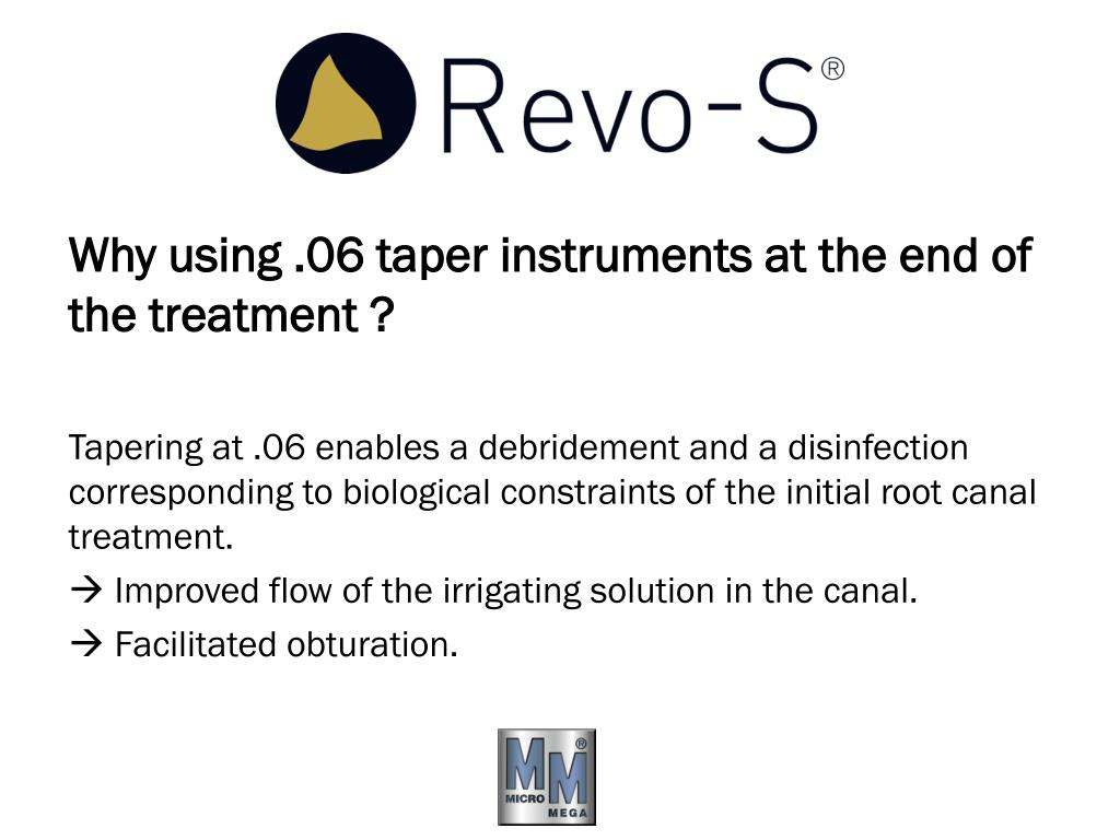 Why using .06 taper instruments at the end of the treatment?
