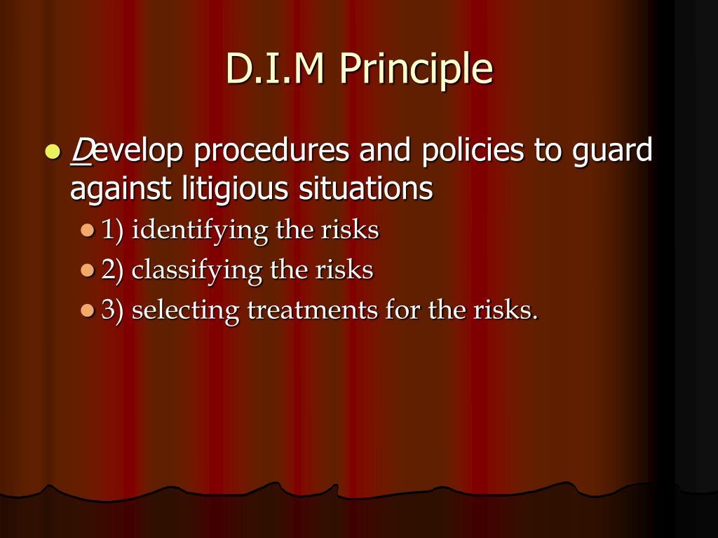 D.I.M Principle