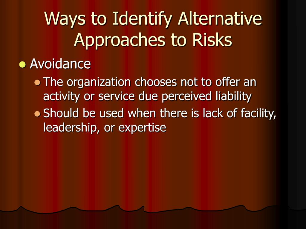 Ways to Identify Alternative Approaches to Risks