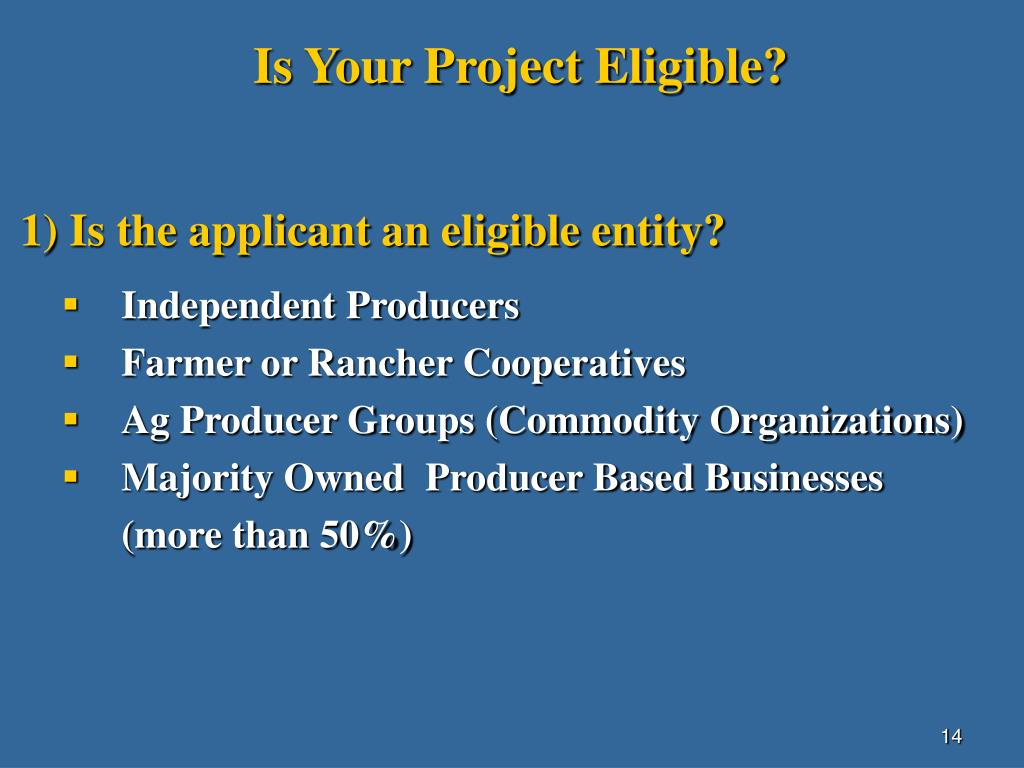 Is Your Project Eligible?