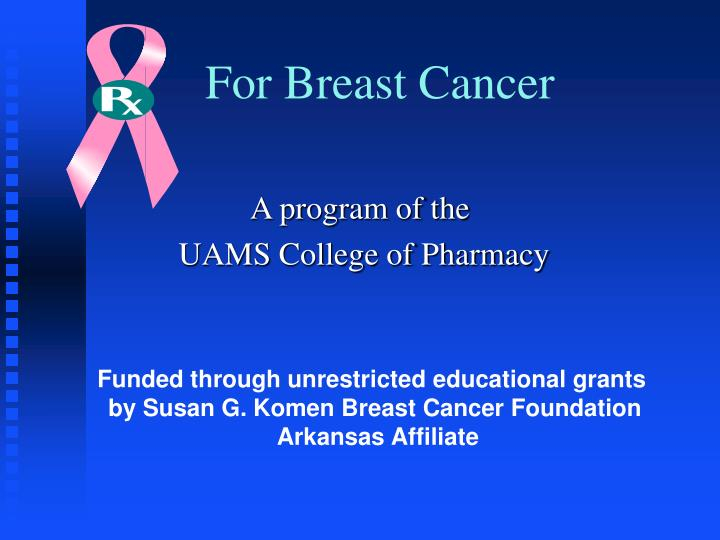 For breast cancer l.jpg