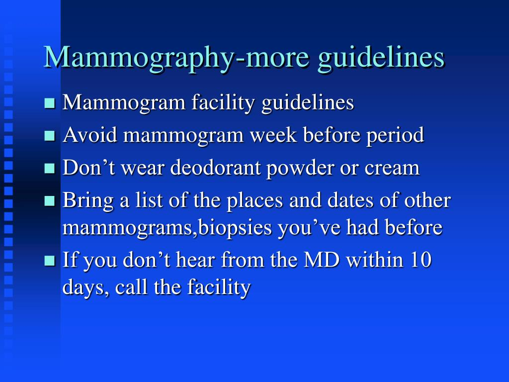 Mammography-more guidelines