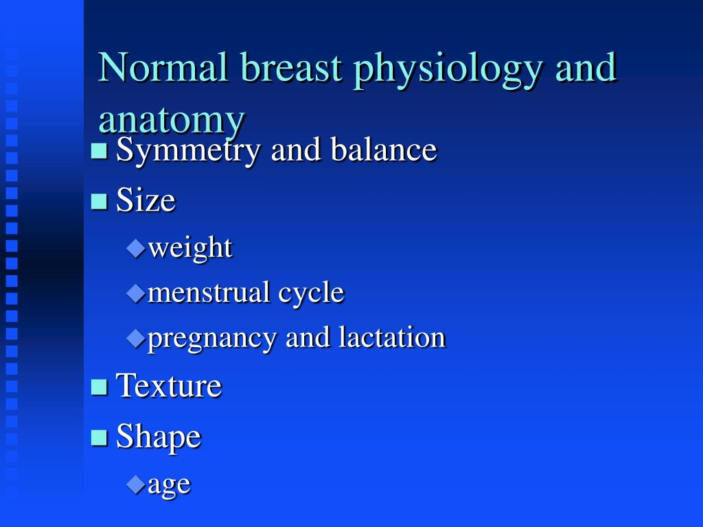 Normal breast physiology and anatomy