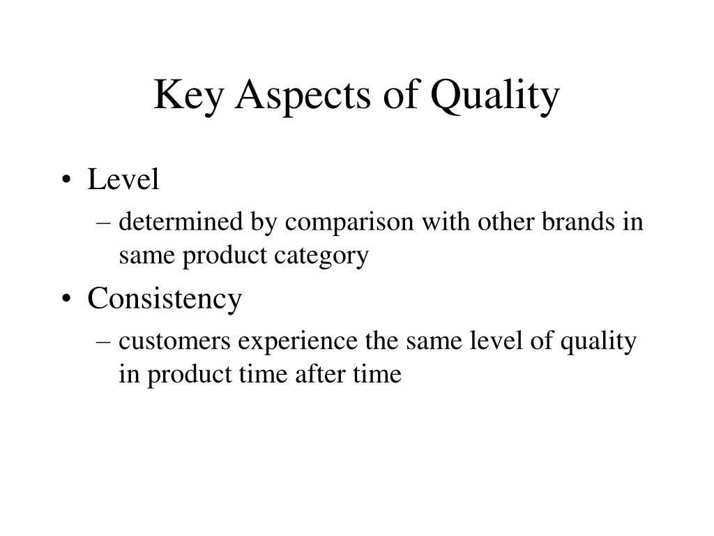 Key Aspects of Quality