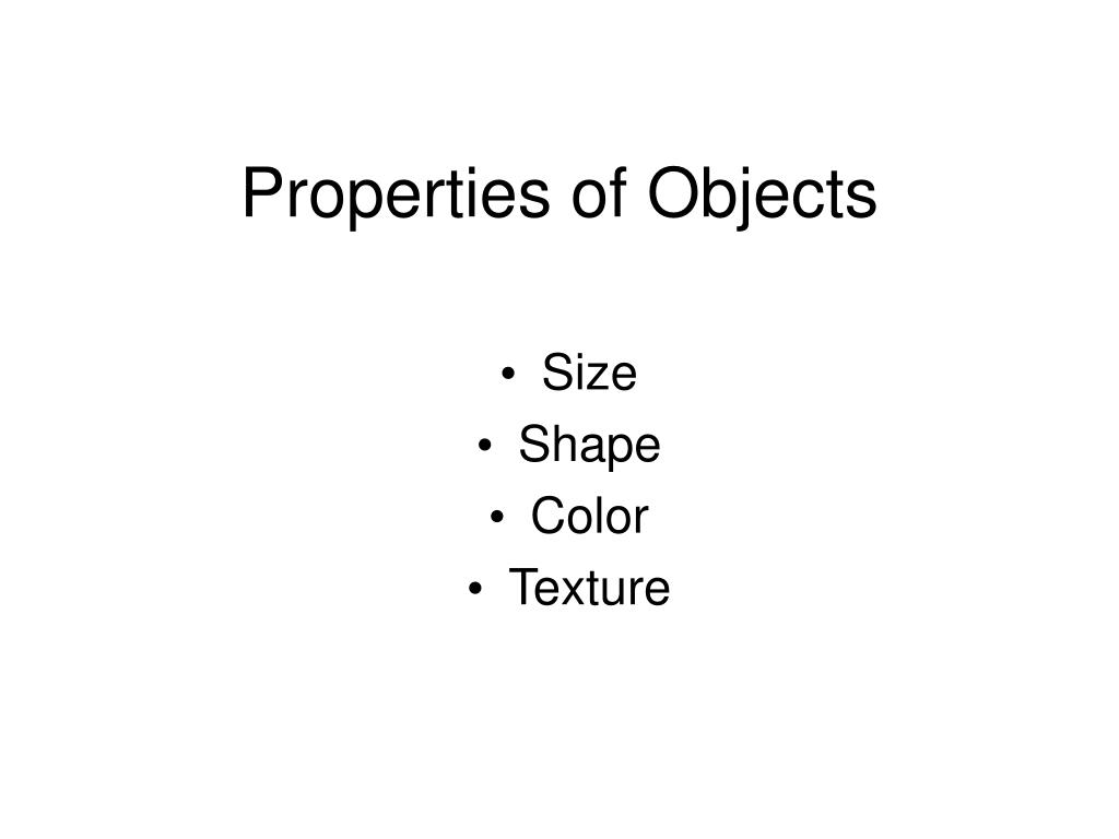 Properties of Objects