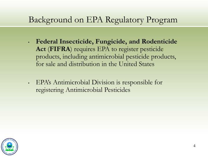 Background on EPA Regulatory Program