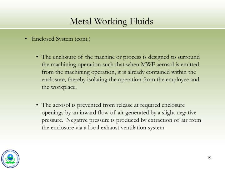 Enclosed System (cont.)