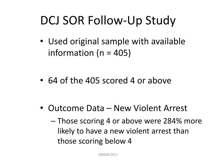 DCJ SOR Follow-Up Study