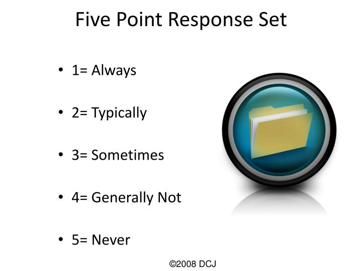 Five Point Response Set