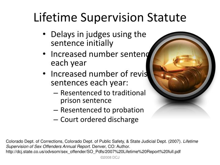 Lifetime Supervision Statute