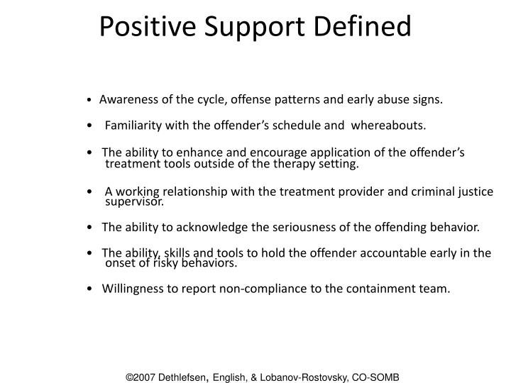 Positive Support Defined